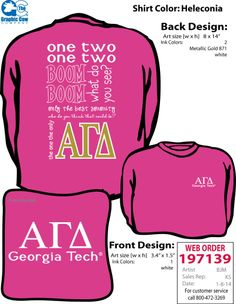 "GT Alpha Gam long sleeve t-shirt - ""One two one two boom boom, what do you see, only the best sorority, who do you think that could be, the one the only, AGD"""