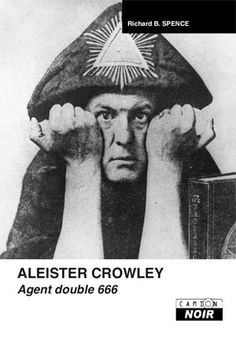 Aleister Crowley... Agent double 666 !