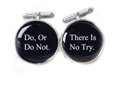 "Inspired Star Wars cufflinks with Do, Or Do Not. There Is No Try quote. These cuff links features Do, Or Do Not. There Is No Try."" Star Wars quote, set with protected glass and high polished silver cu"