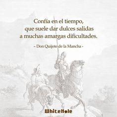 -Don Quijote de la Mancha Wall Quotes, Book Quotes, Me Quotes, Motivational Quotes, Dom Quixote, Secret Quotes, Positive Mind, Spanish Quotes, Inspirational Message