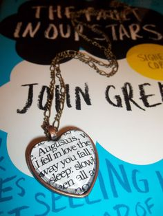 The Fault in Our Stars, by John Green, Literary Quote Book Pendant Necklace, ''I fell in love the way you fall asleep''