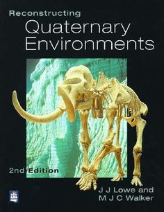 Looks at the evidence that can be used to establish the history and scale of environmental changes during the Quaternary (the most recent geological period).