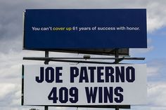 PENN STATE – PATERNO – Joe Paterno billboard on Rt. 322 heading East just past the Thompsontown exit. 08/14/2013 Sean Simmers. Small group of Penn State fans organizes 'Joe Out' for UMass game.