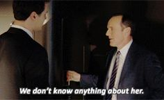 We don't know anything about her. Do you appreciate how often that happens? That never happens. || Phil Coulson and Grant Ward || AOS 1x01 The Pilot || #quotes