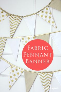 Fabric Pennant Banner Tutorial - girl. Inspired.