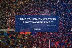 Time you enjoy wasting is not wasted time. ― Marthe Troly-Curtin  #thainewyear