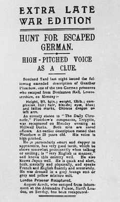 """German Prisoner of War Escapee!  Newspaper cutting from July 1915 telling of the only German prisoner in either world war to escape from a British POW camp and make it back to Germany. His escape was just the kind of """"Boys Own"""" tale of bravery and ingenuity that was so admired…by the British! http://www.moirafurnace.org/  http://www.centuryofstories.org.uk/"""