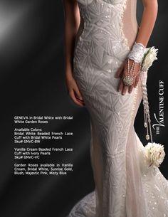The Geneva Cuff in Bridal White with Bridal White Garden Roses. Lush Garden, Garden Roses, Wedding Decorations, Wedding Ideas, White Gardens, Corsages, French Lace, Geneva, Spring 2016