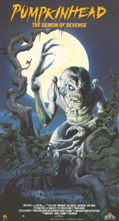 """Pumpkinhead"" - A man conjures up a gigantic vengeance demon called Pumpkinhead to destroy the teenagers who accidentally killed his son. Photo and info credit: IMDb."
