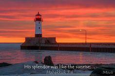 His splendor was like the sunrise...
