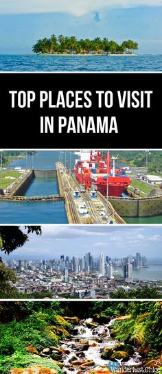 Panama Top Places To Visit