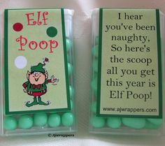 Elf Poop...this is hysterical. Shelby would cry her eyes out!