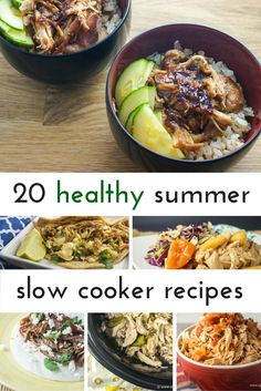 Twenty Slow Cooker Recipes for Summer