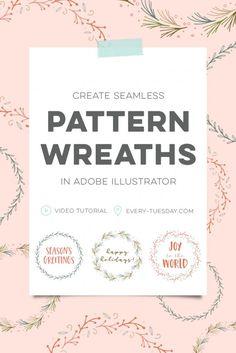 Create Seamless Pattern Wreaths in Adobe Illustrator #Illustrator #DesignTutorials