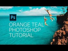 """How to create """"orange and teal"""" and many other looks using only two adjustment layers - DIY Photography"""