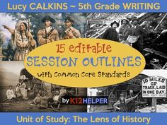 This set of 15 editable session outlines is designed around Lucy Calkins' 5th grade writing curriculum: The Lens of History: Research Reports (2013).Included in this download are the following files:- user guide- 15 individual PDF files of session outlines (Grade 5, Unit 2, Information)- one PDF file containing all 15 session outlines- a link to the Google Drive (recommended) version of these session outlines. (This online version also includes dropdown lists for all CCSS ELA 5th Grade…