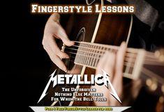 Metallica Song, Nothing Else Matters, I Can Not, Acoustic, Burns, Finger, Guitar, Let It Be