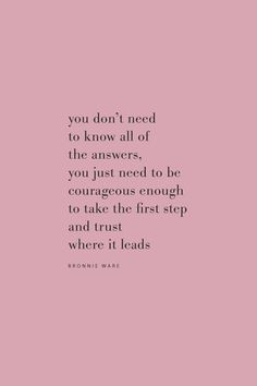 Quote from Bronnie Ware on courage and trusting the process on the Feel Good Effect Podcast. #realfoodwholelife #feelgoodeffect #podcast #purpose #couragequote #productivityquote #positivequote #motivationalquote