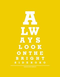 Always Look On The Bright Side - Eye Exam Chart Print (Yellow)