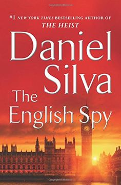 The English Spy (Gabriel Allon) by Daniel Silva