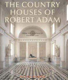 Robert Adam Architect, Kenwood House, Safari, Adams Homes, Neoclassical Interior, Adam Style, English House, Country Life, Country Houses