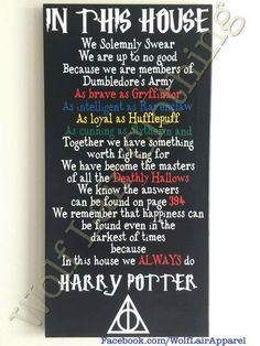 In This House We Do Harry Potter Canvas, Hand made by Wolf Lair Clothing. order at www.Facebook.com/WolfLairApparel