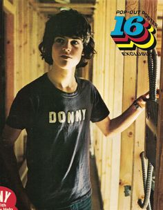 Donny Osmond ~ I always wanted this shirt.   Trinna M.~ I have a couple of pix of Donny in THIS shirt ! Guess we'll have to make our own.I gave him a copy of the photo's a few yrs. ago.