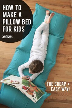 How to make a portable pillow bed for kids, the cheap + easy way! These things are great for sleepovers or lounging!