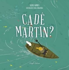 Illustrations by Fran Junqueiro in Cadê Martin, by Geise Gomes.