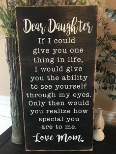 Dear Daughter, I love You- Wood Sign