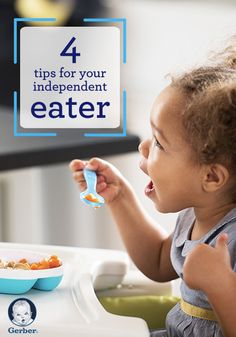 Your toddler is loving the newfound independence that comes with feeding herself. Use this to teach your little one to properly eat by herself!