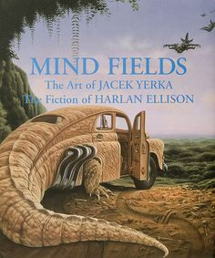 Mind Fields -- Short stories by Harlan Ellison, set to the strange yet alluring art of Polish artist, Jacek Yerka.  Request it at http://eisenhowerlibrary.org/ or by calling the Answers desk at 708.867.2299