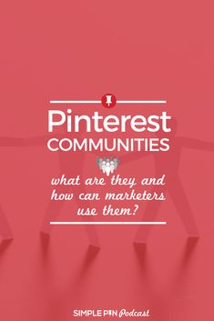 Curious about Pinterest communities? Click to learn ways that Pinterest marketers can use this feature effectively #Pinterestmarketing #Pinterestcommunities #SimplePinPodcast Business Marketing, Social Media Marketing, Business Tips, Online Business, Marketing Ideas, Craft Business, Marketing Strategies, Marketing Tools, Creative Business