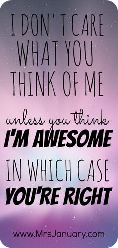 i think you are awesome quotes - photo #14