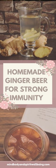 Boost your immunity with Homemade Ginger Beer strong immunity, immune booster, natural remedies, build your immune system, healthy recipes, winter recipes, flu prevention, healthy drinks, healthy juices