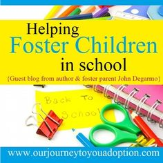 #school #fostercare #parents #teachers  http://ourjourneytoyouadoption.com/1/post/2015/08/helping-foster-children-in-school.html