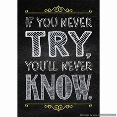 "If You Never Try Inspire U Poster (CTP6745), $3.49 ""If you never try, you'll never know."" Motivate and educate your students with the powerful message on this stylish poster. Chart measures 13 3/8"" x 19"". (http://store.oblockbooks.com/if-you-never-try-inspire-u-poster-ctp6745/)"