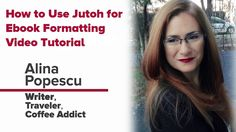 #Author Toolkit: How to Use Jutoh for Ebook Formatting