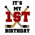 """Hockey 1st Birthday T-shirts, bodysuits, cards, stickers, magnets, and more with hockey sticks and text that reads """"It's My 1st Birthday"""". Great for future hockey players and babies who already love hockey! Would be cute for my nephew"""