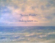 """Delroy Oleo 2005 """"La mar Picada"""""""