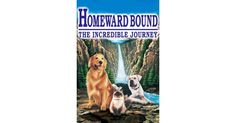 Homeward Bound: The Incredible Journey Movie Review