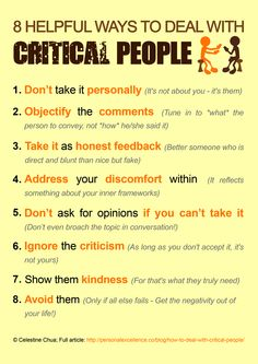 8 Helpful Ways To Deal With Critical People happy life happiness positive emotions lifestyle mental health personalities life tips self improvement self help emotional health