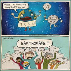 Science comic and geology humor about the real source of earthquakes being Marilyn Earth wants to dance