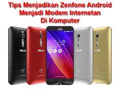 Tutorial Android Indonesia: Tips Zenfone Android Menjadi Modem Internetan Di K...