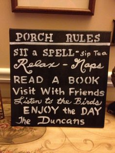 Small version of porch rules canvas made as a gift!