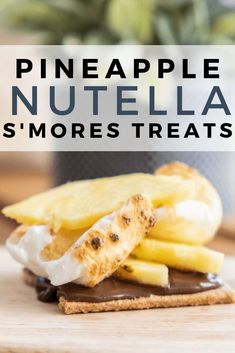 Make this refreshing and tasty s'mores treat with pineapple and Nutella!  This pineapple Nutella dessert is so good, you will wonder why you haven't made it!
