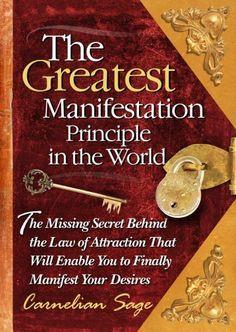 The Greatest Manifestation Principle in the World, http://www.amazon.com/dp/0977075125/ref=cm_sw_r_pi_awdm_w16Mtb1V8R8NK