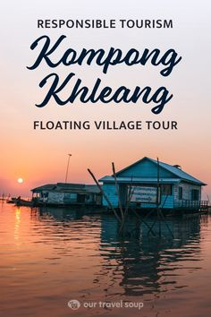 Kampong Khleang is one of many floating villages along the Tonle Sap in Cambodia. Discover this responsible and sustainable tour which gives you a glimpse of life in the floating village, visiting a school, and watching the sunset from the boat. An amazing must have experience while in Siem Reap! #siemreap #cambodia #southeastasiatravel #southeastasia #sustainable #ethical #villages #travelinspiration #travelguide #travelphotos #travelblogger #asiatravel #tours