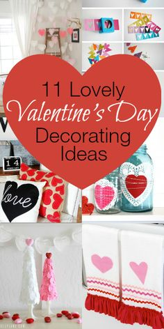 11 Lovely Valentine's Day Decorating Ideas