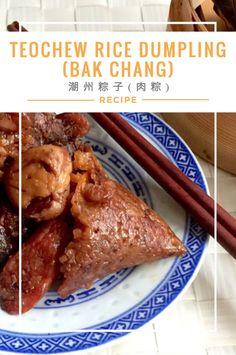 Teochew Sticky Rice Dumplings (Zong Zi) 潮州粽子